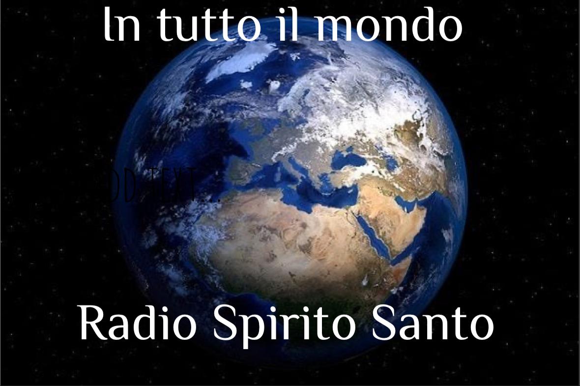 Radio Spirito Santo Holly Spirit Preghiere a Jesus Gesù